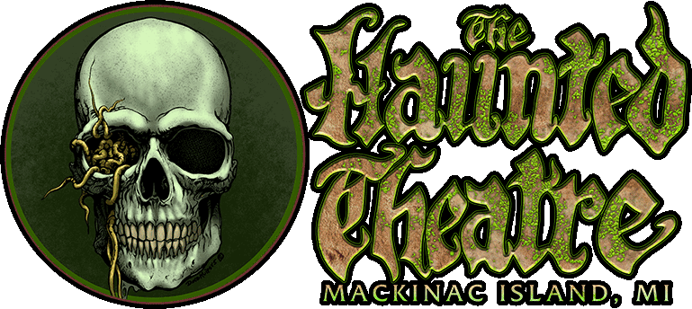 Mackinac Island Haunted Theatre
